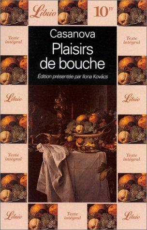 Plaisirs de bouche - six episodes extraits: Giacomo Casanova