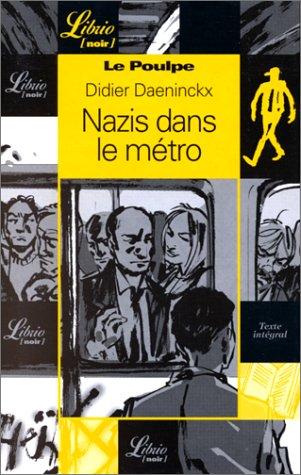 9782277302223: Le Poulpe : Nazis dans le métro