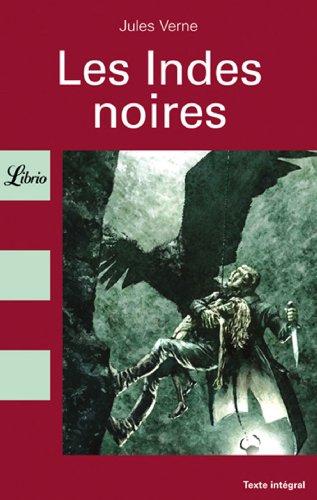 Les Indes noires: Jules Verne
