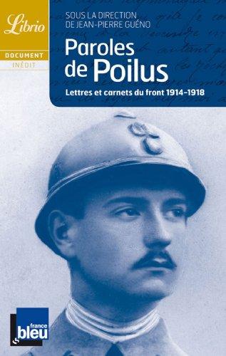 9782277302452: Paroles de poilus : Lettres et carnets du Front, 1914-1918