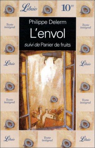 9782277302803: L'Envol Suivi De Panier De Fruits (French Edition)