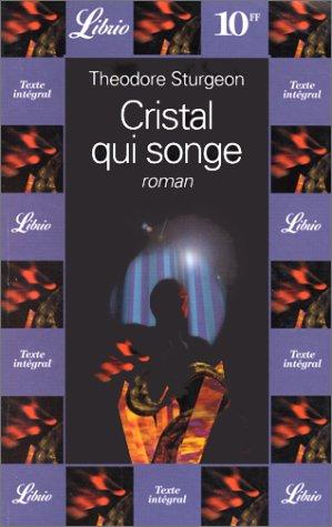 9782277302964: Cristal qui songe