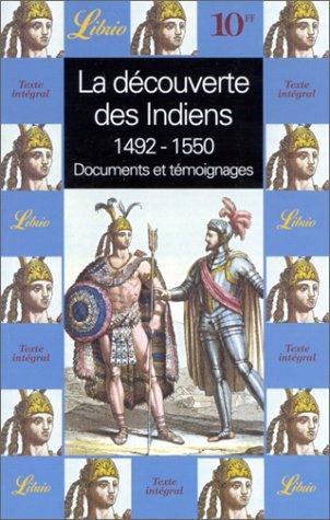 9782277303039: La d�couverte des Indiens : 1492-1550