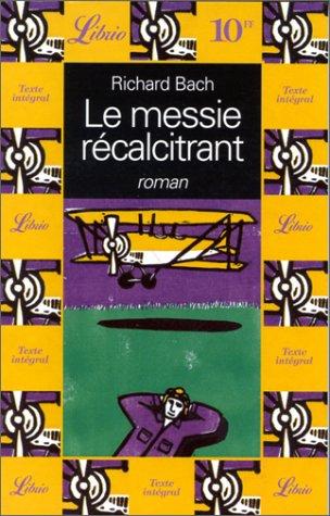 9782277303152: Le Messie récalcitrant : Illusions