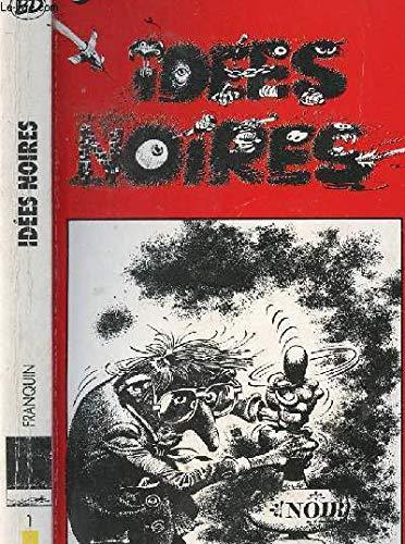 9782277330011: MISCELLANEOUS COMIC STRIP/CARTOON: IDEES NOIRES