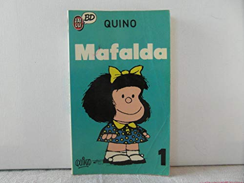 MAFALDA - 1. (French - Francaise Language: Quino.