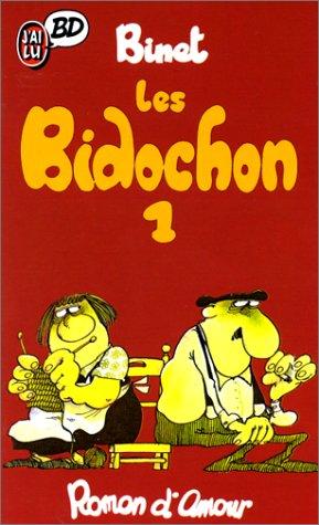 9782277330042: Les Bidochon, tome 1 : Roman d'amour