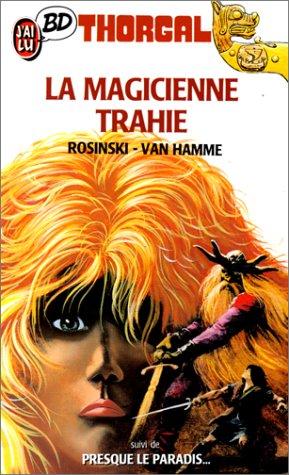 9782277330295: Thorgal, Tome 1 : La Magicienne trahie