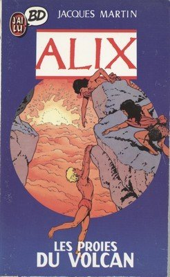 9782277331780: Alix, Tome 3 : Les Proies du volcan