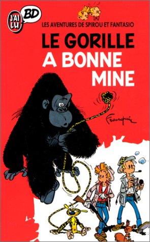 9782277332459: Les Aventures de Spirou et Fantasio : Le gorille a bonne mine (J'ai Lu BD)