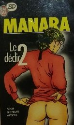 Le DÃ clic, tome 2 [Jan 04,: Milo Manara