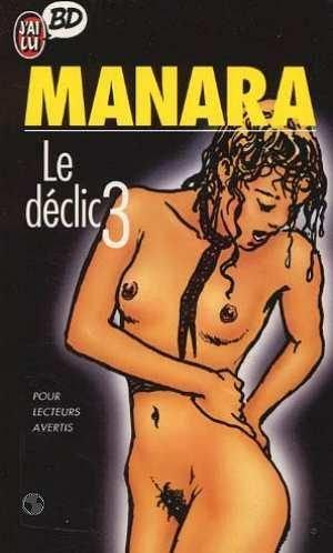 9782277332855: Le déclic, Tome 3 : (J'ai Lu BD)