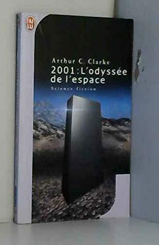 9782277507734: 2001 l'odyssée de l'espace : d'après un scénario original de Stanley Kubbik et Arthur C. Clarke