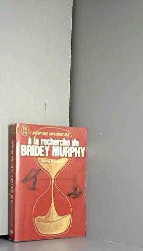 9782277512127: A la recherche de bridey murphy.