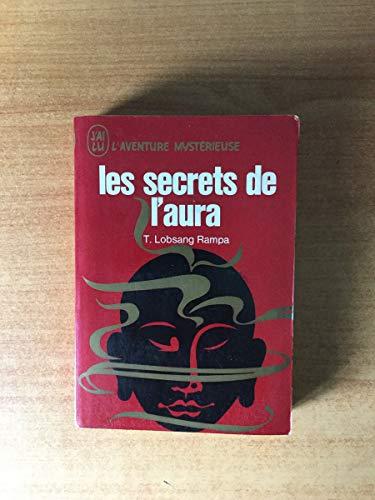 9782277512561: Les Secrets de l'aura (J'ai lu)