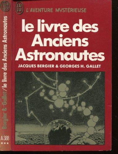 9782277513889: Le livre des Anciens Astronautes