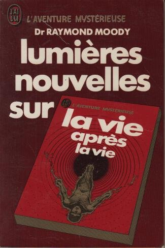Lumieres Nouvelles Sur La Vie Apres La V (2277513903) by Moody, Raymond