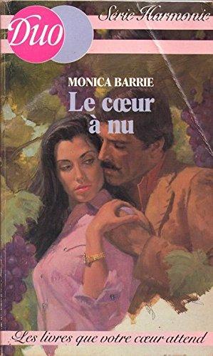 Le Coeur à nu (Duo): Monica Barrie