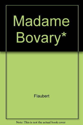 9782278000463: Madame Bovary* (French Edition)