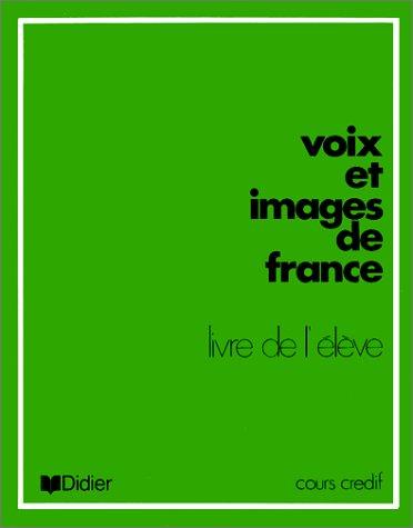 9782278002047: Voix et images de France: Livre de l'§elève