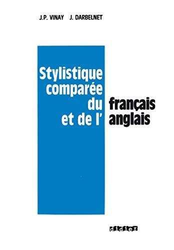 9782278008940: Stylistique comparée du Français et de l'Anglais