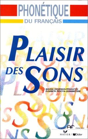 9782278021406: Plaisir des sons : phonétique du Français
