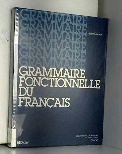 9782278032709: La Grammaire Fonctionelle Du Francais (French Edition)