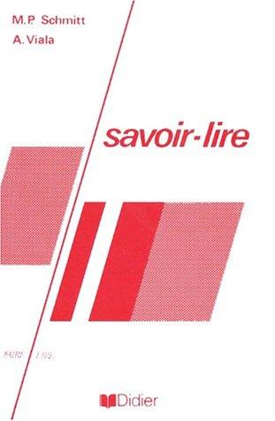 Savoir-lire: Schmitt, M.-P. (Michel-P.);