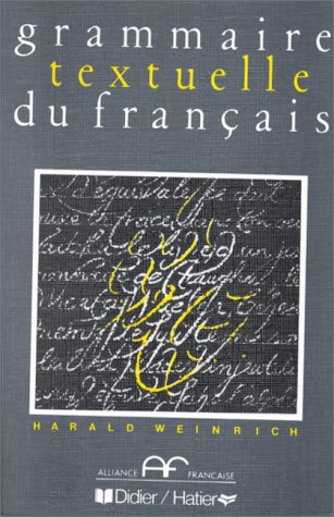 9782278036813: Grammaire Textuelle Du Francais (French Edition)