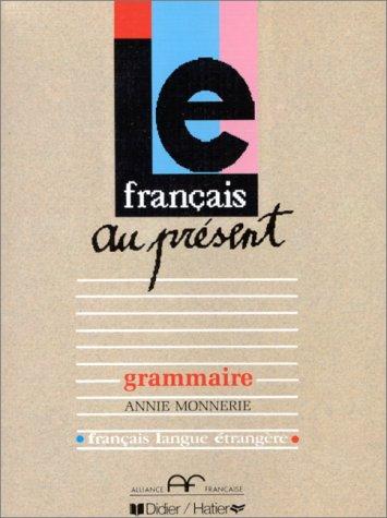 9782278036899: Le Francais Au Present: Textbook (French Edition)