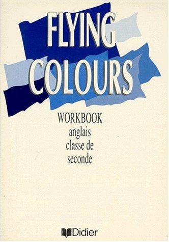 9782278038305: Flying Colours, seconde L.V.1 et L.V.2. Workbook