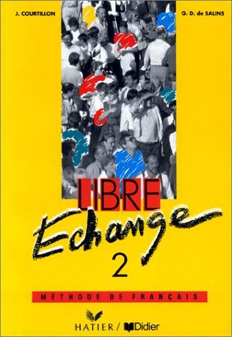 Libre Echange 2.: Courtillon, Janine; De Salins, Genevieve-dominique.