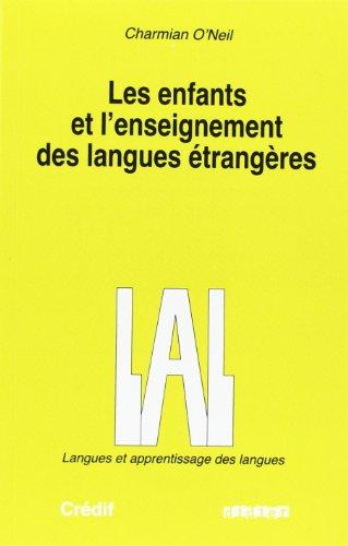 9782278041244: LES ENFANTS ET L'ENSEIGNEMENT DES LANGUES ETRANGERES (Langues et apprentissage des langues)