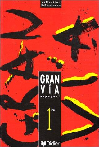 9782278041541: Gran Via espagnol 1re