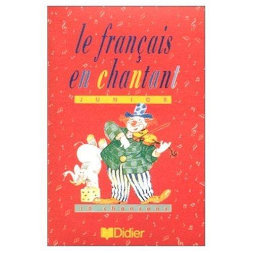 9782278041879: Le Francais En Chantant: Cahier D'Activites (French Edition)