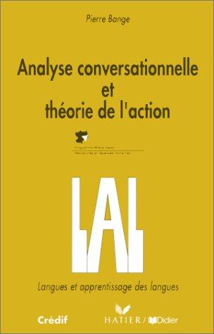 9782278042258: Analyse conversationnelle et théorie de l'action