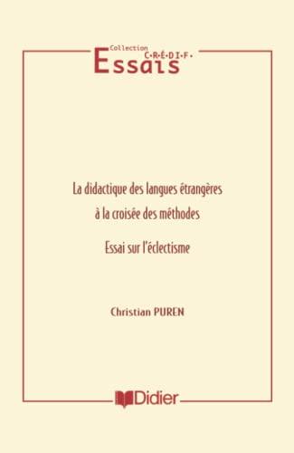 9782278042678: La Didactique des langues croisée des méthodes