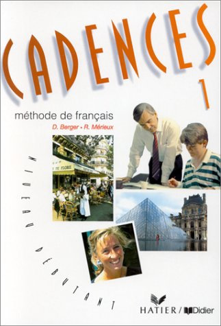 9782278043194: Cadences: Livre De L'Eleve 1 (French Edition)