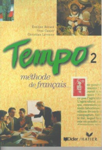Tempo 2: Methode de Francais: Berard, Evelyne, Yves Canier, Christian Lavenne