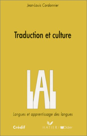 Traduction et Culture (French Edition): Jean-Louis Cordonnier