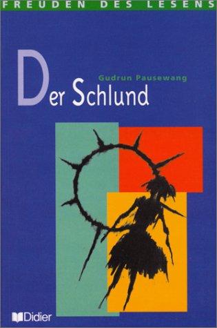 9782278045280: Der schlund-livre de lecture-niveau confirme (French Edition)
