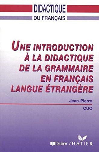 Une Introduction A La Didactique De La Grammaire En Francais