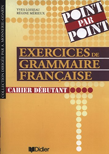 9782278045860: Exercices de grammaire francaise. Cahier debutant [ (French Edition)