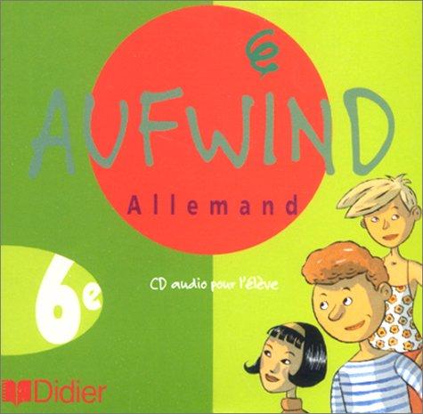 9782278046102: Aufwind : 6ème, pour l'élève (CD audio)