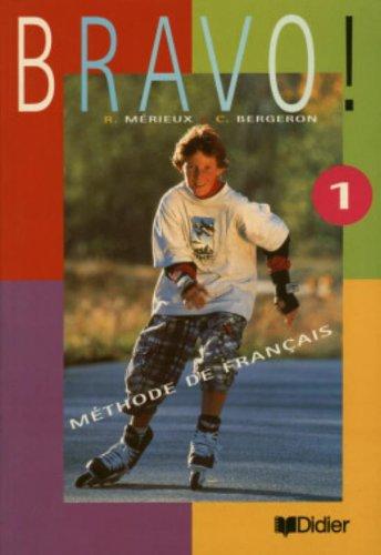 9782278046898: Bravo!: Methode de Francais (French Edition)