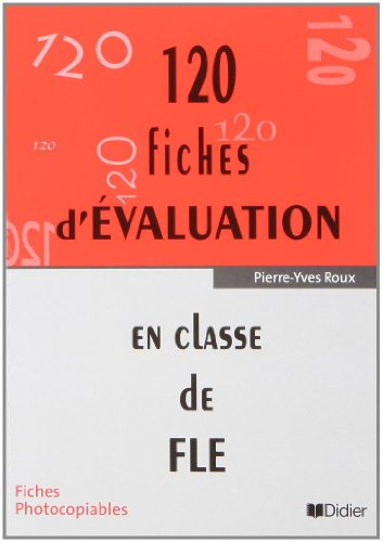 9782278047314: 120 FICHES D'EVALUATION EN CLASSE DE FLE DUPLIFICHES: Pochette