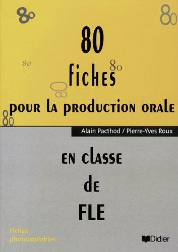 9782278048694: 80 Fiches pour la Production Orale (French Edition)