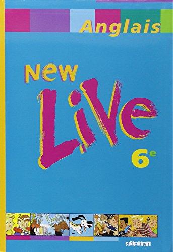 9782278049264: New Live : Anglais, 6e (livre de l'élève)