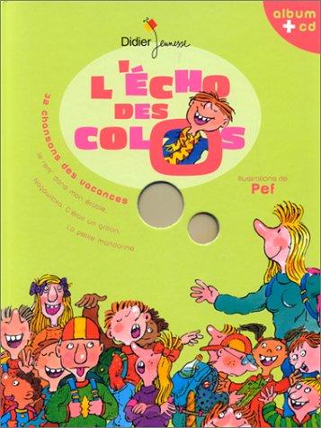 9782278049509: L'Echo des colos : 32 chansons des vacances (album et CD)