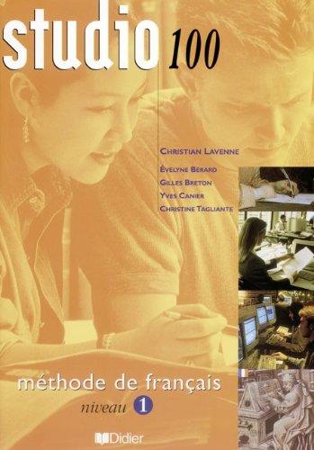 9782278049882: Studio 100 : Methode de francais, niveau 1 (livre de l'élève (French Edition)